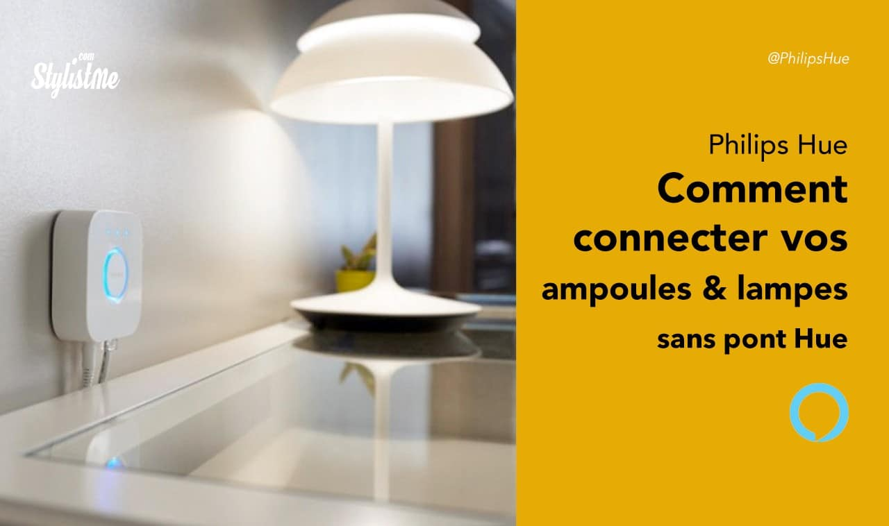 Utiliser Ampoules Vos Et Philips Comment Pont Lampes Hue Sans Le 4q3ARjcL5