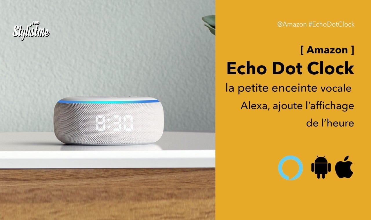 Echo-Dot-Clock-Amazon-avis-prix-test