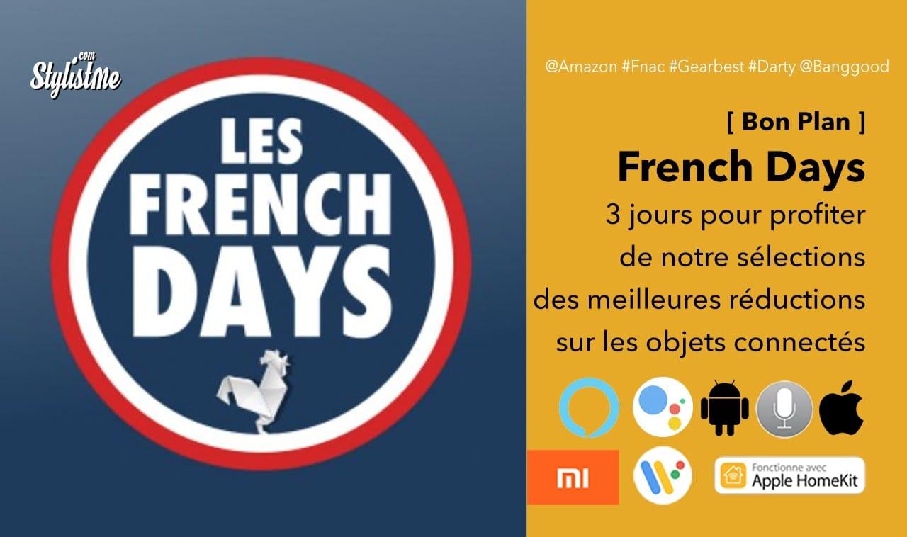 French Days réductions promotions objets connectés domotique