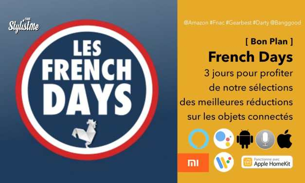 Promotions et codes réductions objets connectés French Days 2019