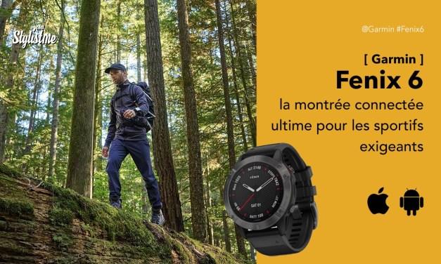 Garmin Fenix 6 avis la montre connecté ultime pour les coureurs