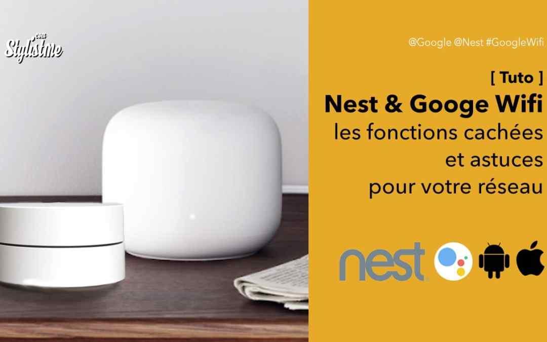 Nest Wifi et Google Wifi les fonctions cachées [ Tuto & Astuces ]