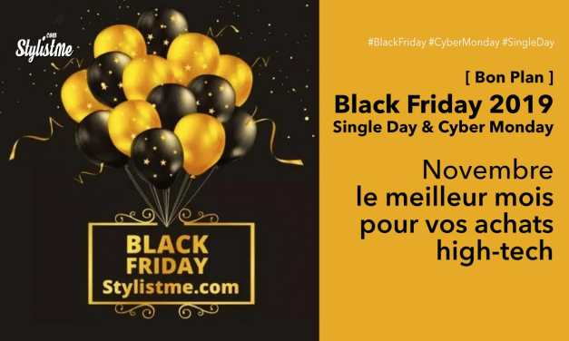 Black Friday 2019 promotions high-tech et objets connectés