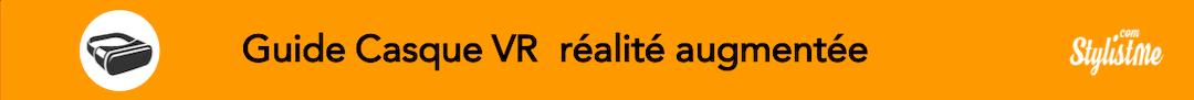 Comparatif casque VR réalité augmentée
