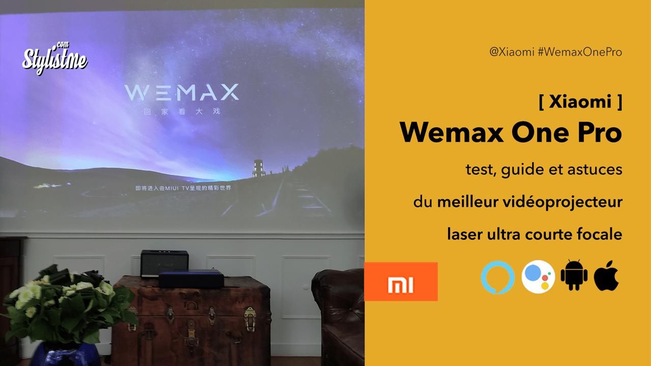 Wemax One Pro test avis prix vidéoprojecteur laser guide français