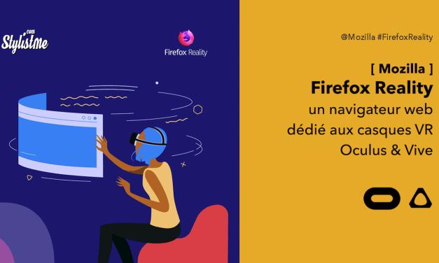 Firefox Reality le navigateur web pour casque VR Oculus et Vive