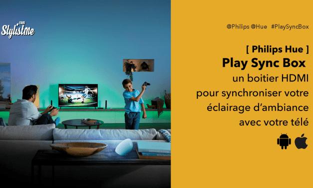 Play Sync Box Philips Hue : synchronise l'éclairage avec vos films et musiques