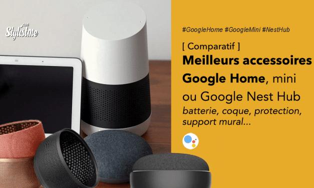 Meilleurs accessoires Google Home et Nest Hub 2020
