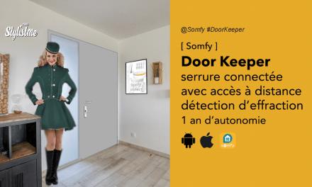 Door Keeper Somfy : est-elle la meilleure serrure connectée 2020 ?
