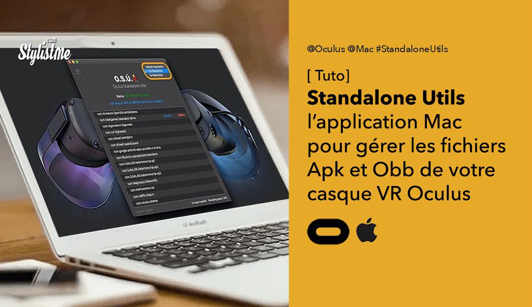App Standalone Utils pour Mac : charger des Apk Obb sur Oculus Quest