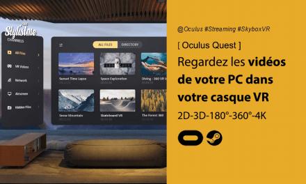 Comment regarder vos films PC gratuitement et sans fil sur Oculus Quest ?