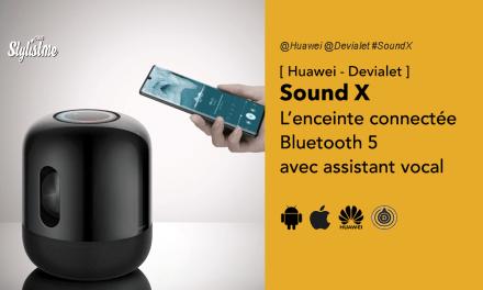 Sound X Huawei Devialet avis prix test date de l'enceinte connectée Bluetooth