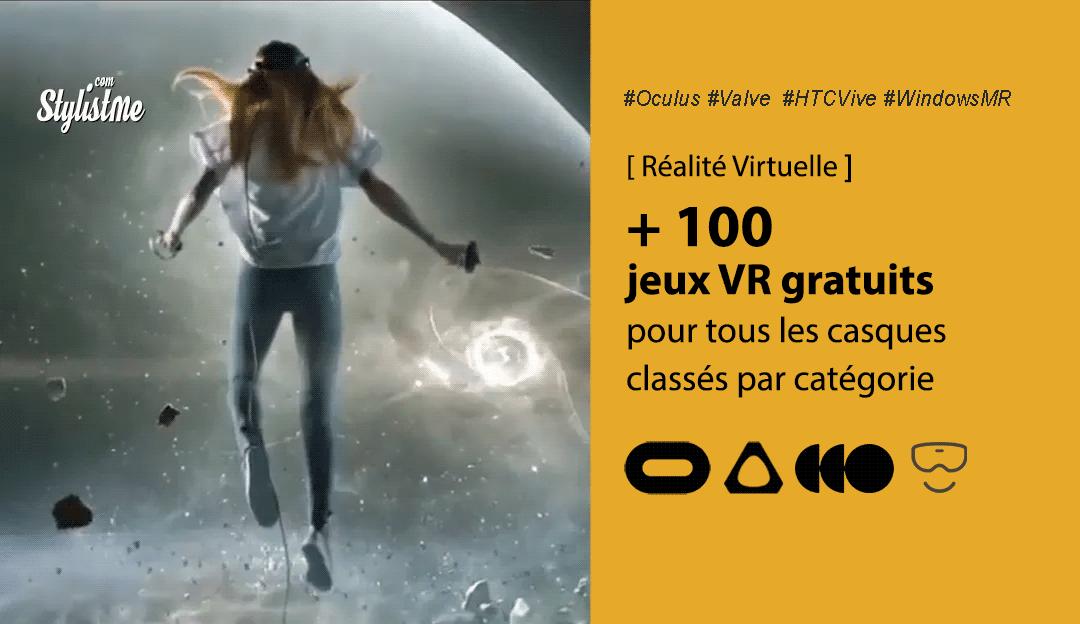 jeux VR gratuits 2020 par catégorie et par casque VR Oculus HTC Vive Valve Index Windows MR