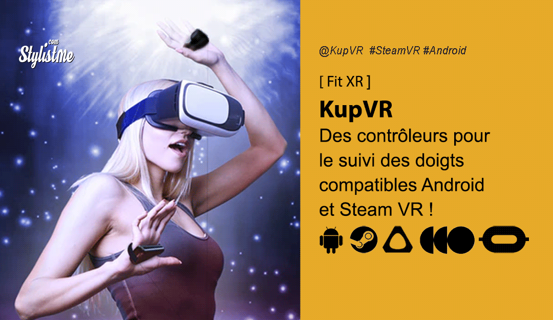 KupVR suivi des mains et des doigts pour casques VR et smartphones