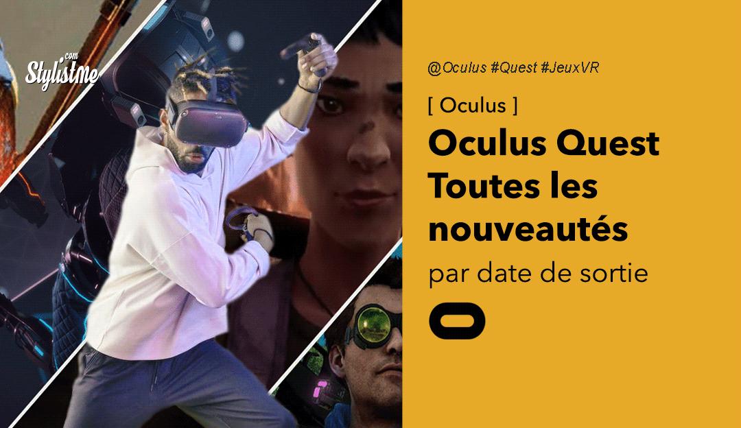 Nouveautés Oculus Quest 2020 jeux en réalité virtuelle par date de sortie