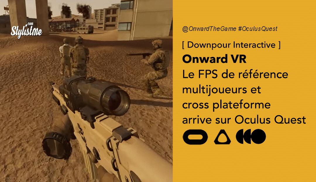 Onward VR Oculus Quest test avis prix-date