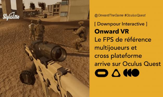 Onward VR test avis prix date du FPS multijoueur sur Oculus Quest