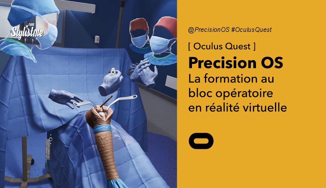 Precision OS formation bloc opératoire chirurgie réalité virtuelle Oculus Quest
