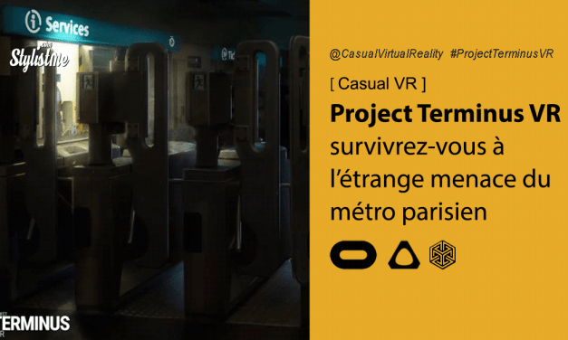 Project Terminus VR survivrez-vous au métro parisien  Oculus et HTC Vive