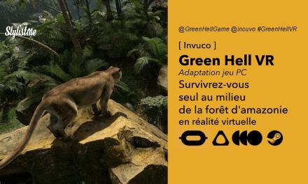 Green Hell VR avis test prix date jeu de survie en réalité virtuelle