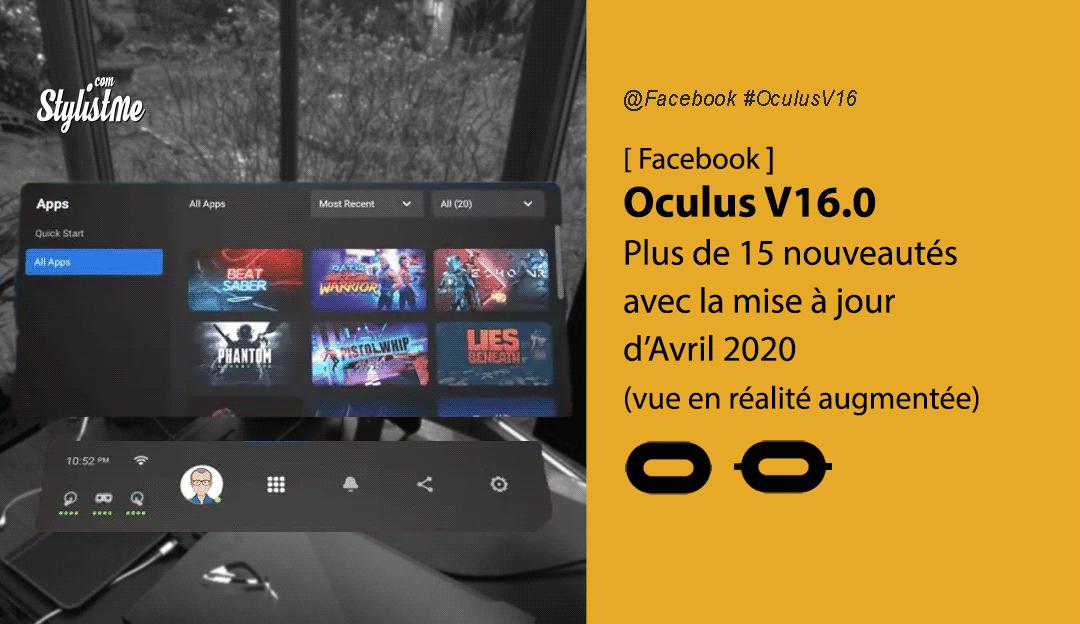 Oculus V16 les nouvelles fonctionnalités de la mise à jour Quest et Rift