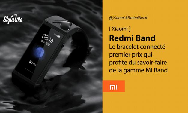 Redmi Band avis prix test date bracelet connecte de la filiale Xiaomi