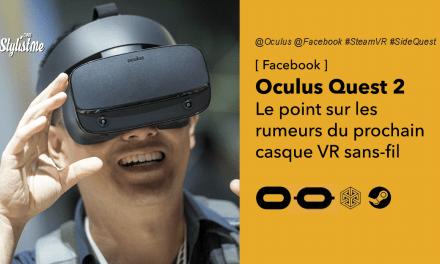 Oculus Quest 2 le point sur les rumeurs, date de sortie, caractéristiques, prix