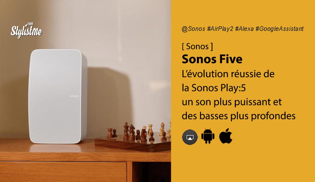 Sonos Five avis test prix date comparaison Sonos Play:5