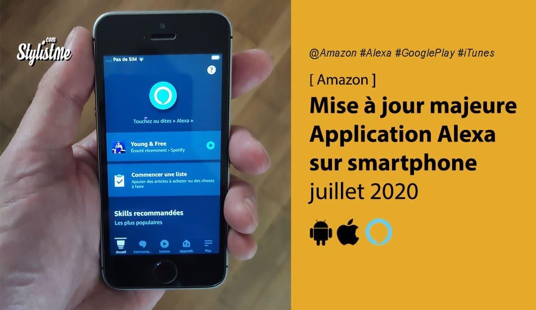 App Alexa mise à jour 2020 les nouveautés