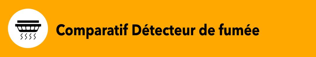 Comparatif détecteur de fumée connecté 2020