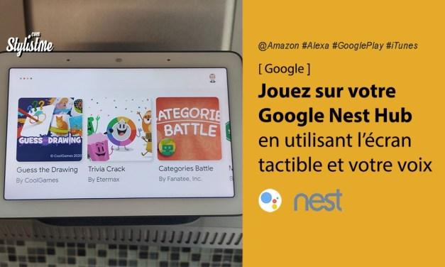 Jeux Google Nest Hub utilisant l'écran tactile et votre voix