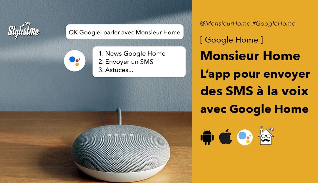 Monsieur Home envoyer SMS Google Home