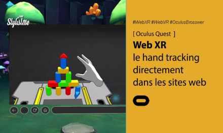 Web XR ajoute le Hand tracking : AR et VR dans le navigateur de l'Oculus Quest