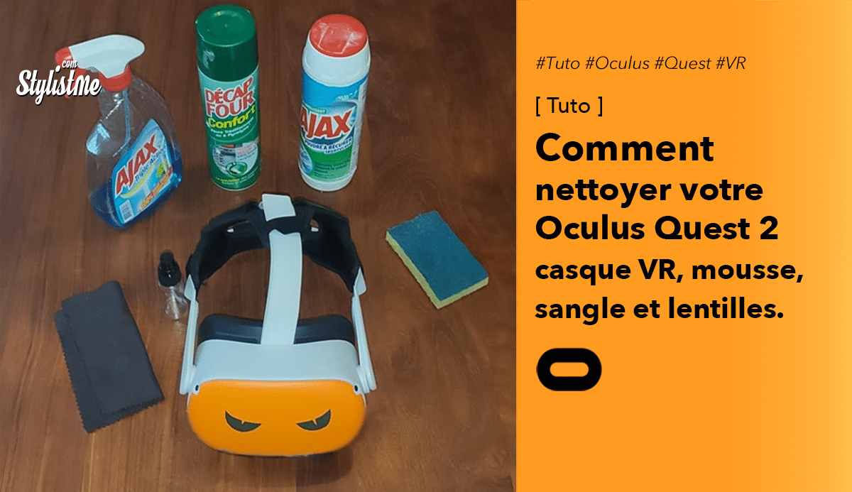 Comment nettoyer Oculus Quest 2