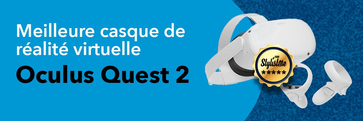 Meilleur casque réalité virtuelle Oculus Quest 2
