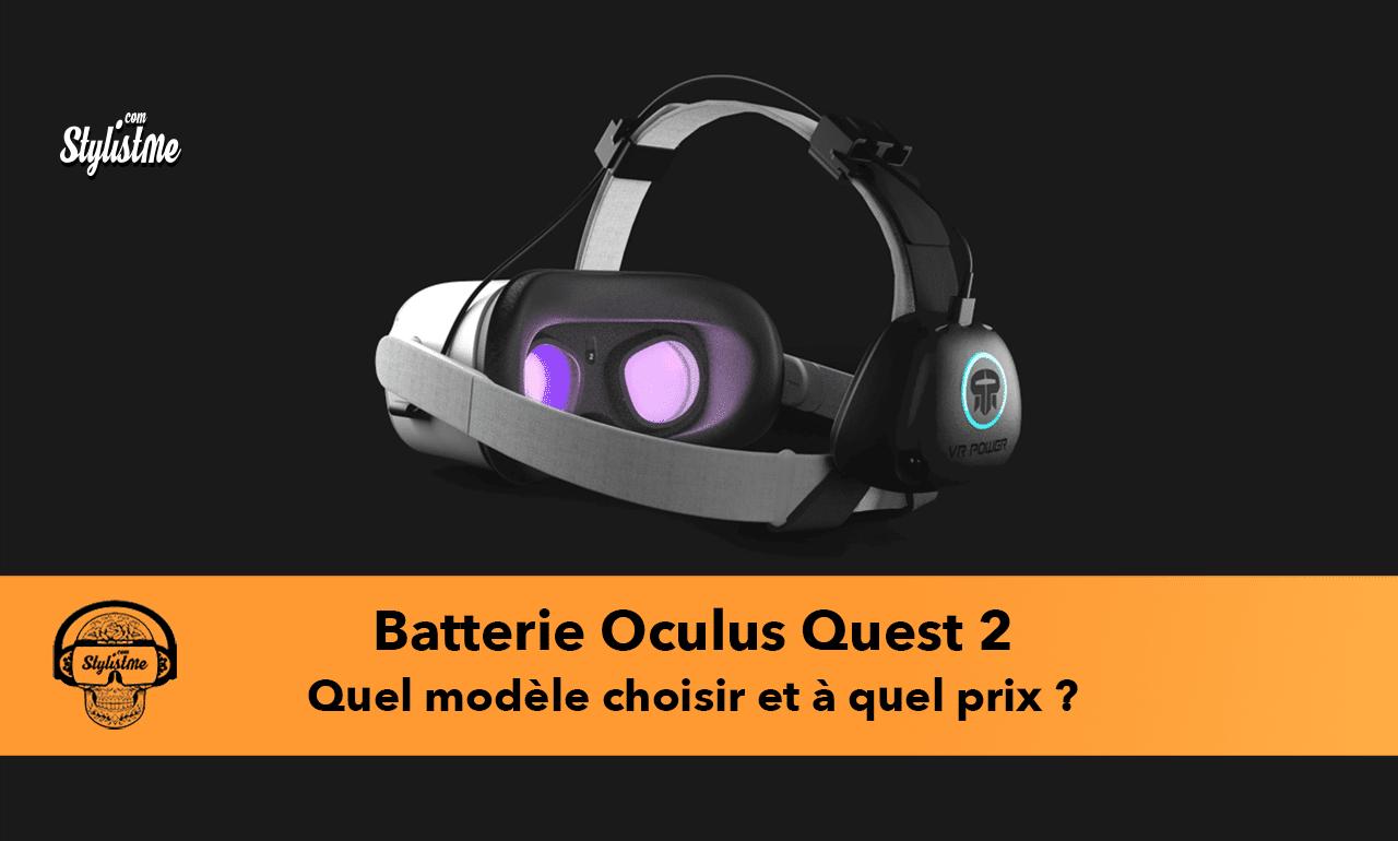 Batterie Oculus Quest 2 prix test avis