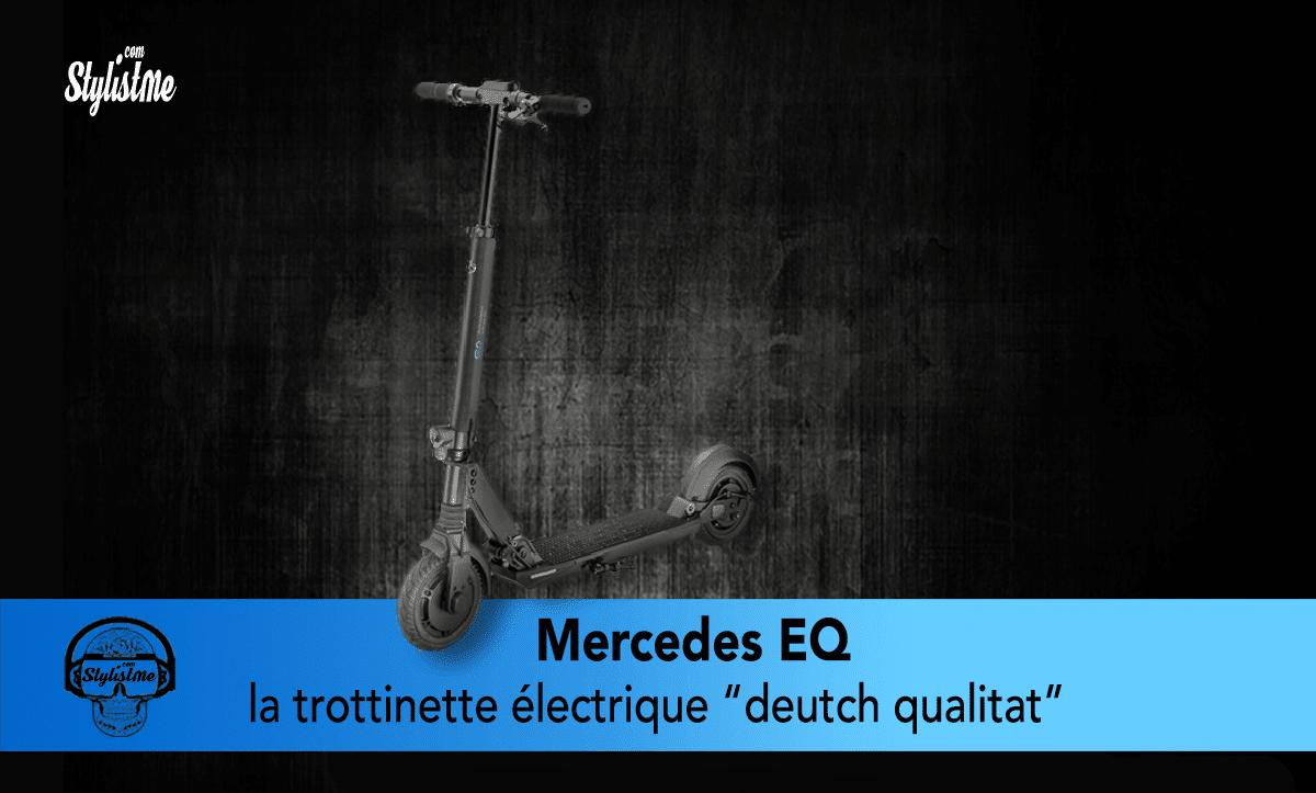 Mercedes trottinette électrique EQ test avis