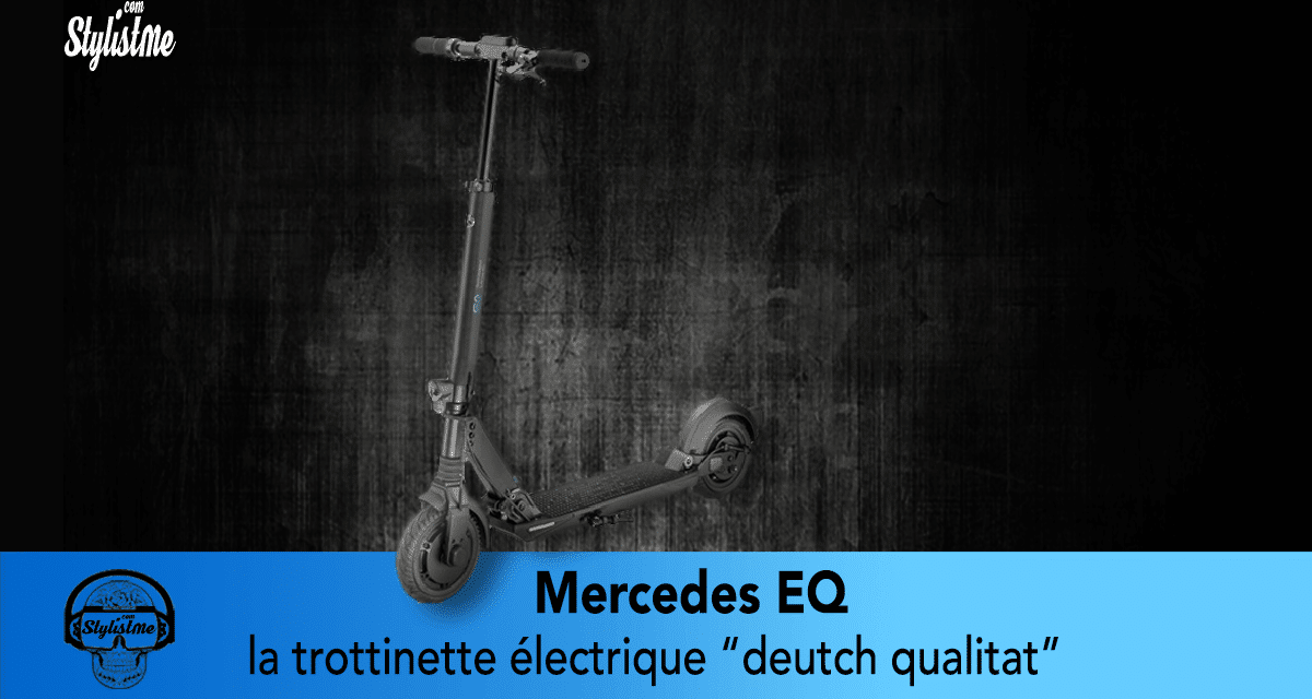 Mercedes trottinette électrique EQ l'écologie de luxe