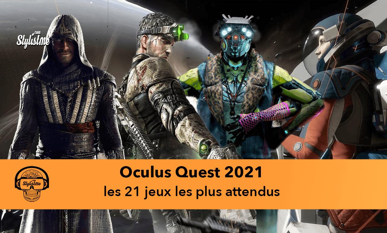Oculus Quest sorties nouveautés 21 meilleurs jeux 2021