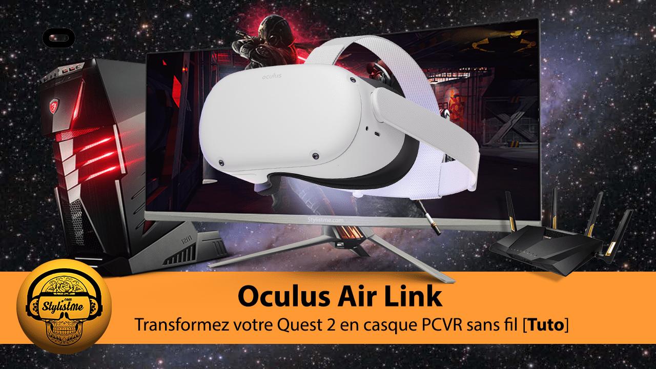 Oculus Air Link Quest 2 TUTO