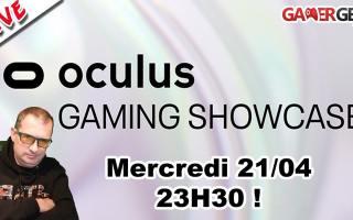 Suivre en direct Oculus Gaming Showcase 2021 en francais