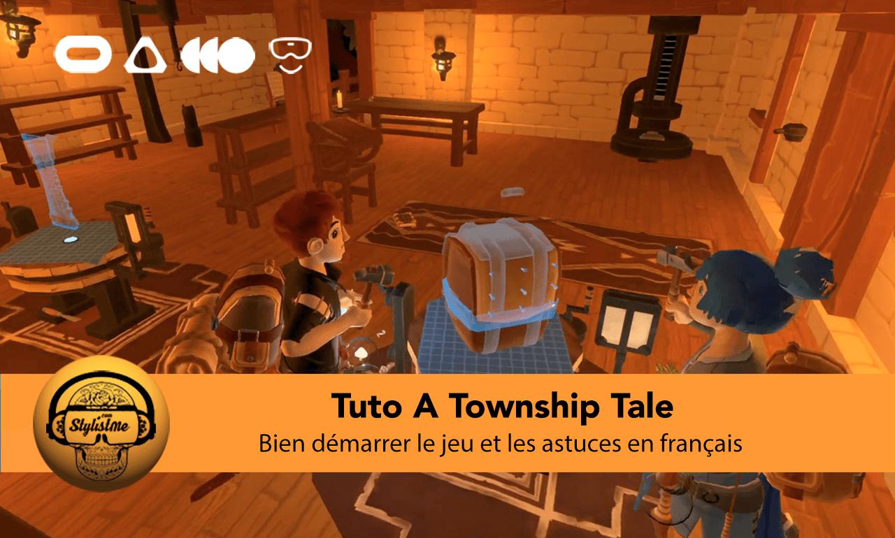 Tuto A Township Tale francais