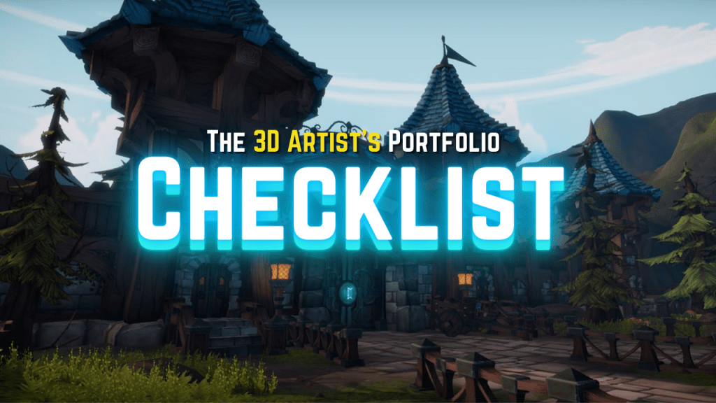 The 3D Digital Artist's Portfolio Checklist