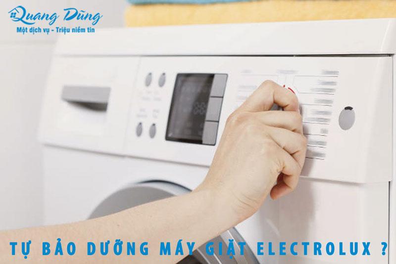 tự bảo dưỡng máy giặt electrolux tại nhà