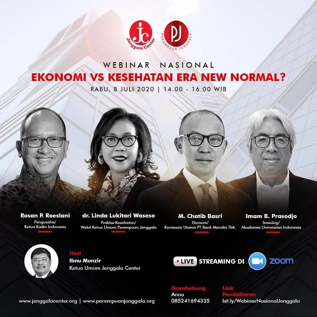 "Webinar Jenggala Center ""Ekonomi vs Kesehatan Era New Normal?"""