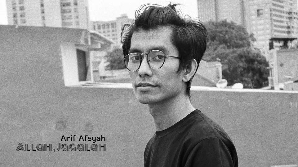 Arif Afsyah Rilis Lagu Tema Ramadan 2021, 'Allah, Jagalah'