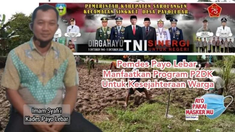 Desa Payo Lebar Manfaatkan Program P2DK Untuk Kesejahteraan Warga