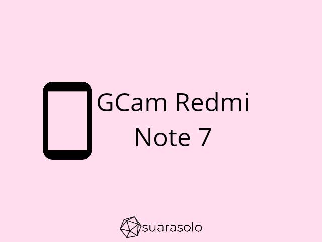 cara pasang config GCam Redmi Note 7