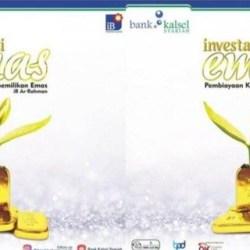 INVESTASI EMAS Ditawarkan Bank Kalsel Syariah