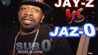 JAZ-0 vs JAY-Z BEEF!